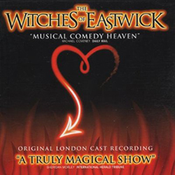 The Witches Of Eastwick (Original London Cast)