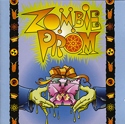 Zombie Prom (Original Off-Broadway Cast)