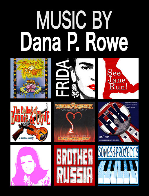 Music by Dana P. Rowe
